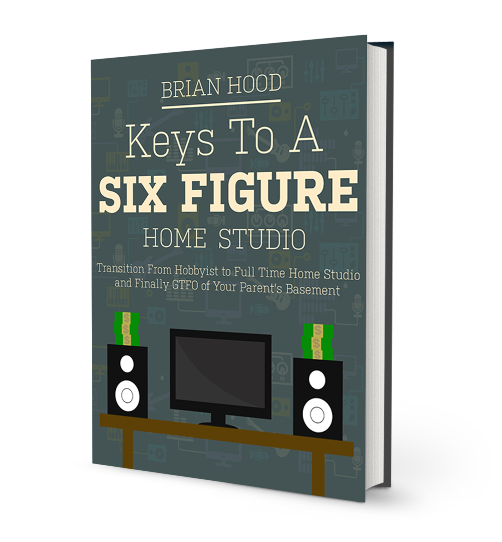 KEYS TO A SIX FIGURE HOME STUDIO