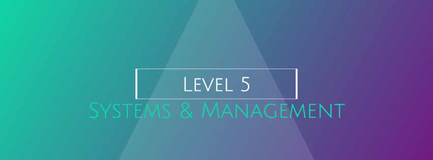 5 Systems & Management