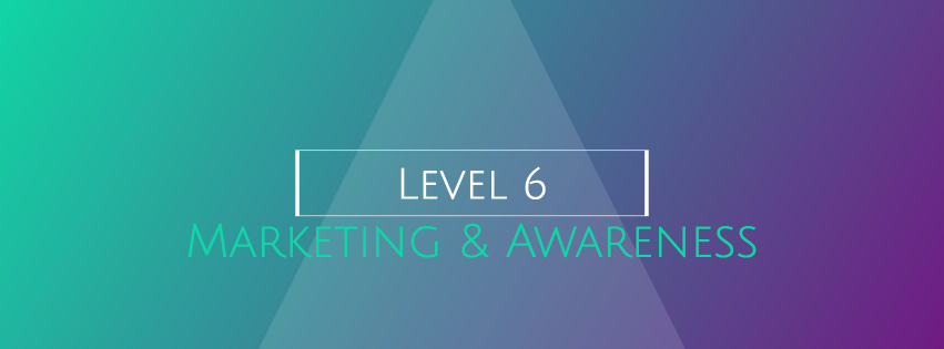 6 Marketing & Awareness